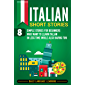 Italian Short Stories: 8 Simple Stories for Beginners Who Want to Learn Italian in Less Time While Also Having Fun (Corsican Edition)