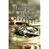 The Mainspring of Human Progress (LvMI)