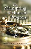 The Mainspring of Human Progress (LvMI)