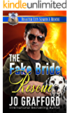 The Fake Bride Rescue: A K9 Handler Romance (Disaster City Search and Rescue Book 7)