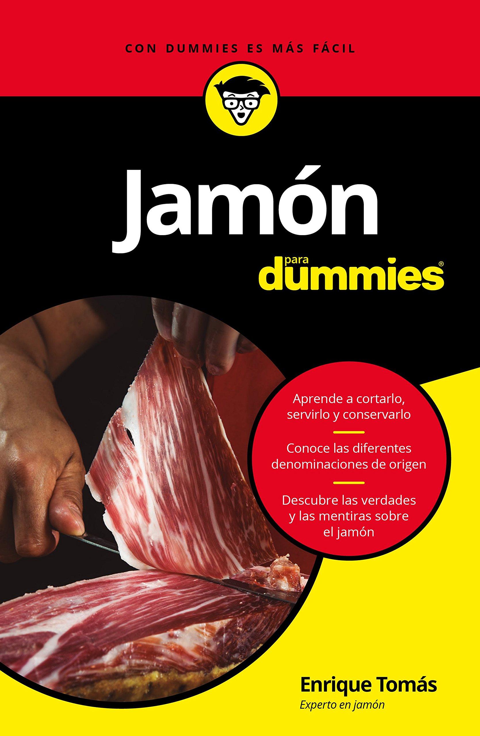 Jamón para Dummies: Amazon.es: Tomás Ruiz, Enrique: Libros