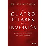 Los cuatro pilares de la inversión: Fundamentos para construir una cartera ganadora (Spanish Edition)