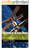 THE LEGEND OF THE BLACK RIDERS : Book One: The Rise of the Phoenix