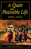 Quiet and Peaceable Life: People's Place Book No.2