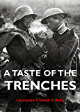 A TASTE OF THE TRENCHES: The story of a soldier on the Western Front