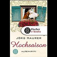 Hochsaison: Alpenkrimi (Kommissar Jennerwein 2)
