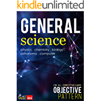 General Science : Objective: For all competitive Exams