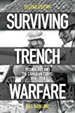 Surviving Trench Warfare: Technology and the