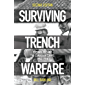 Surviving Trench Warfare: Technology and the Canadian Corps, 1914-1918, Second Edition