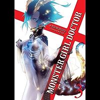 Monster Girl Doctor (Light Novel) Vol. 3 (English Edition)