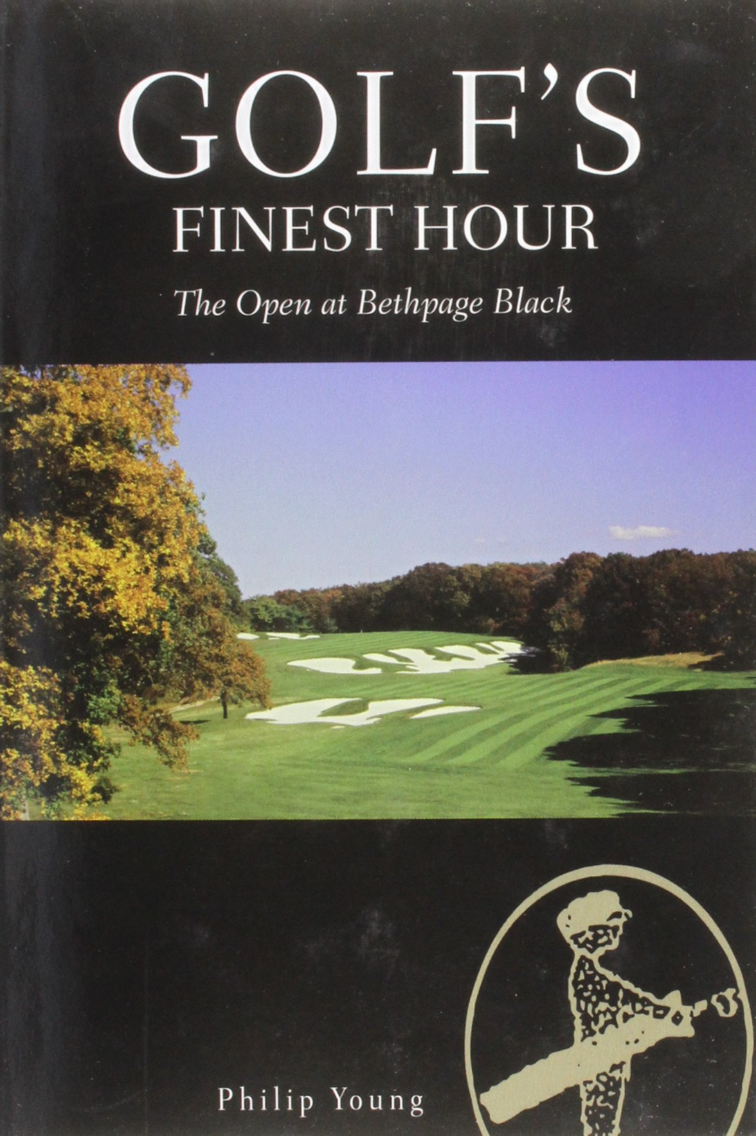 Golf's Finest Hour-the Open At Bethpage Black: The Black