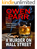 A MURDER ON WALL STREET (Joey Mancuso, Father O'Brian Crime Mystery Book 1)