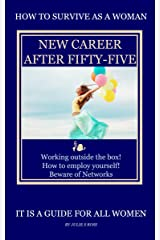 New Career after Fifty-Five