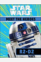 Star Wars Meet the Heroes R2-D2 Kindle Edition