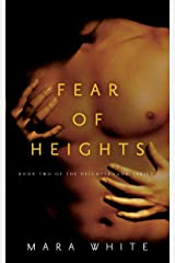 Fear of Heights: Book 2 of the Heightsbound Series Kindle Edition