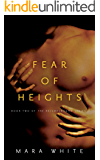 Fear of Heights: Book 2 of the Heightsbound Series