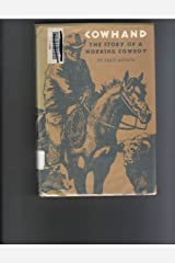 Cowhand: The Story of a Working Cowboy Hardcover