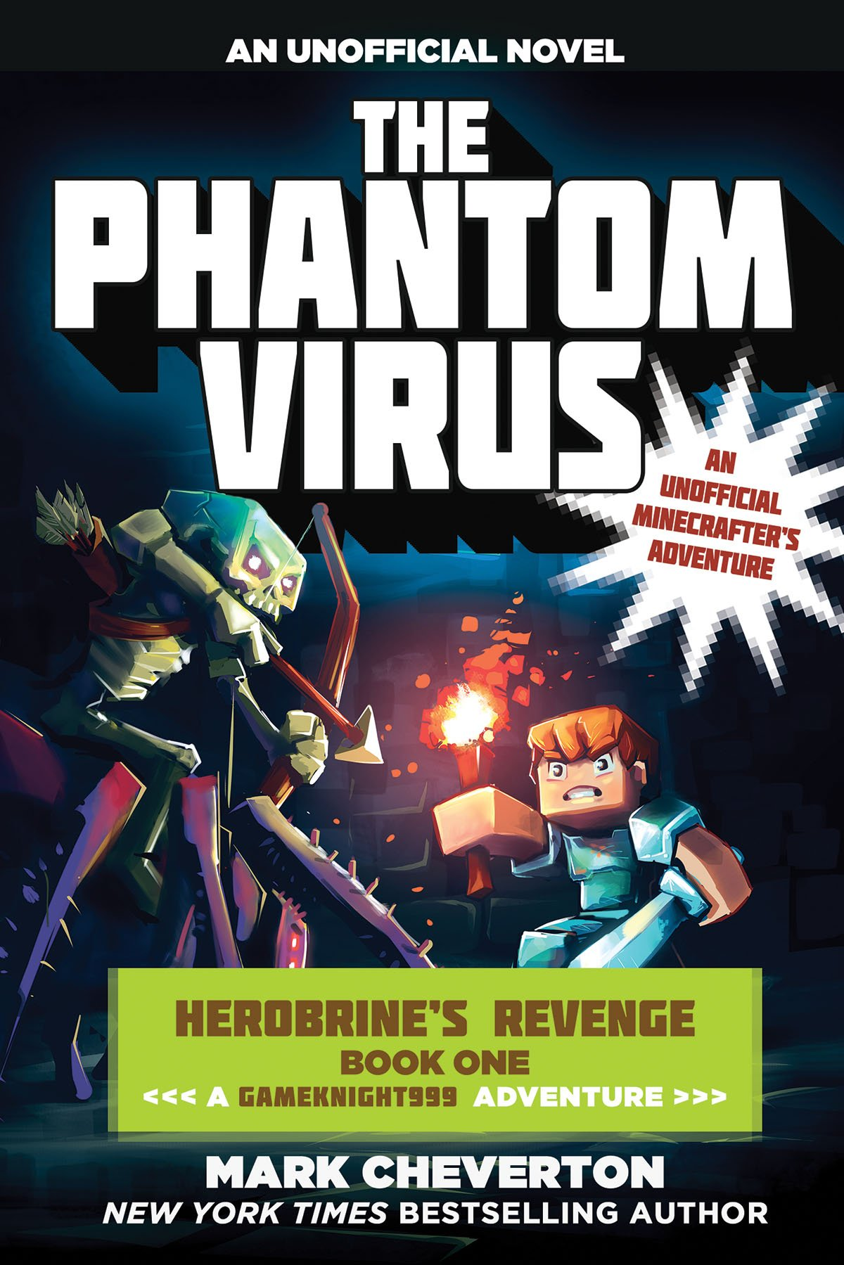 The Phantom Virus: Herobrine's Revenge Book One (A Gameknight999 Adventure): An Unofficial Minecrafter's Adventure (The Gameknight999 Series) ebook