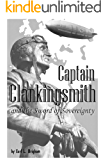 Captain Clankingsmith and the Sword of Sovereignty (English Edition)
