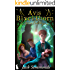 Avis Blackthorn: Is Not an Evil Wizard! (The Wizard Magic School Series, Book 1)