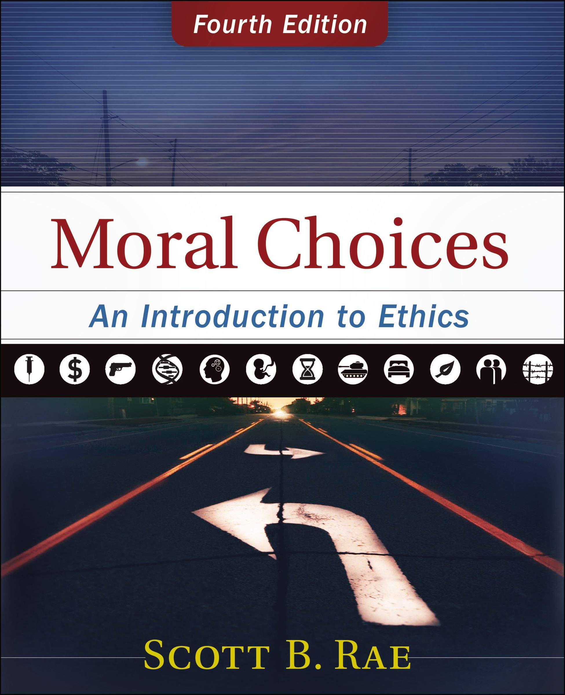 Moral Choices: An Introduction to Ethics by HarperCollins Christian Pub.