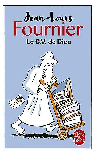 Le CV de Dieu - Jean-Louis Fournier