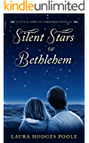 Silent Stars of Bethlehem (O Little Town of Christmas)