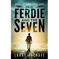Ferdie and the Seven, book one: A relentless supernatural thriller full of surprising twists