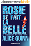 Rosie se fait la belle (Au pays de Rosie Maldonne t. 2)