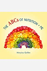 The ABCs of Nutrition and Me (Healthy ME Book 3) Kindle Edition
