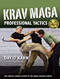 Krav Maga Professional Tactics: The Contact Combat System of the Israeli Martial Arts (English Edition)