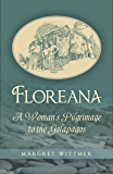 Floreana: A Woman's Pilgrimage to the Galapagos (English Edition)