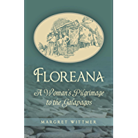 Floreana: A Woman's Pilgrimage to the Galapagos