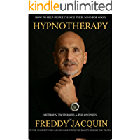 HYPNOTHERAPY: Methods, Techniques & Philosophies