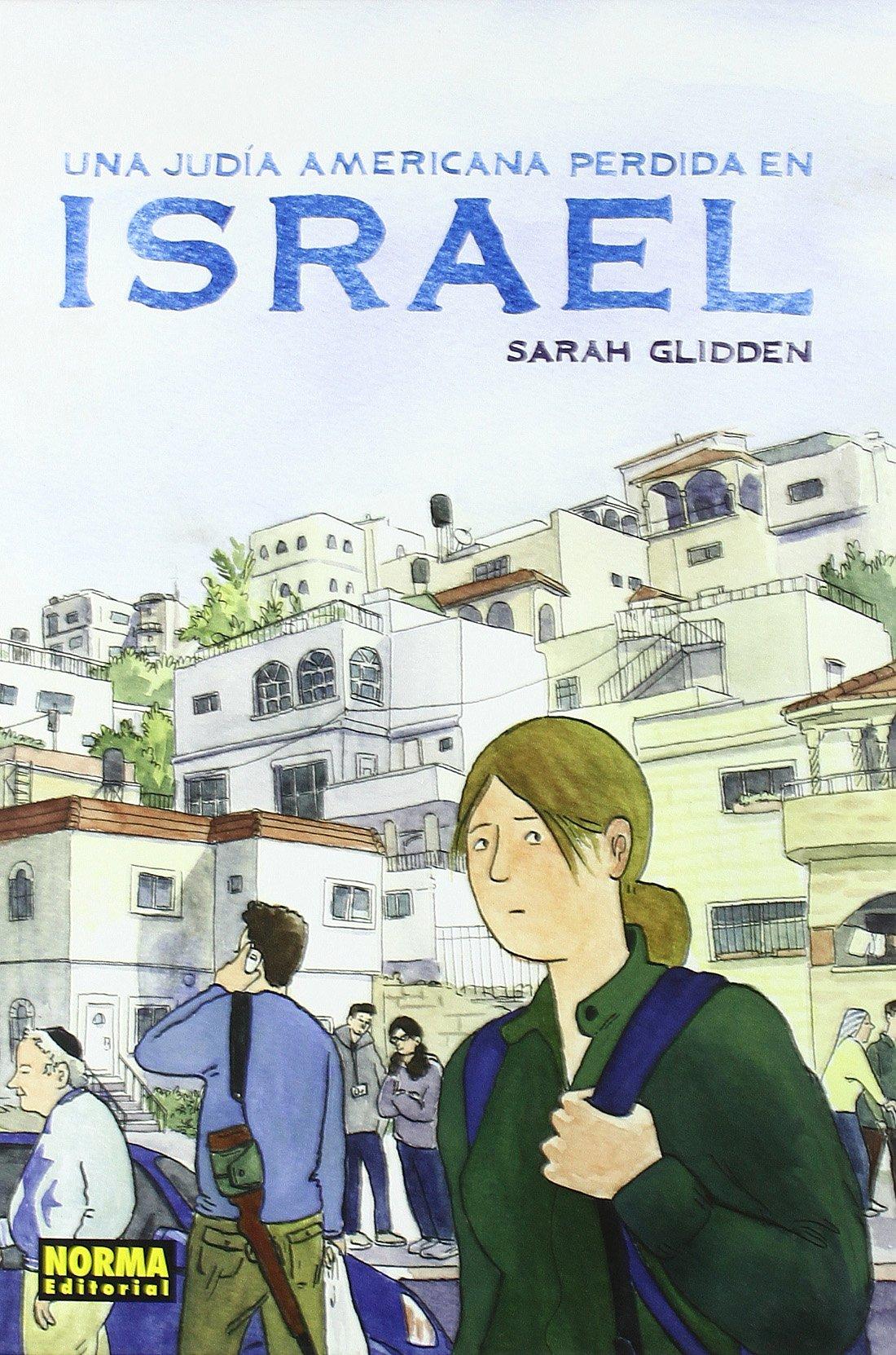 NOM 39 UNA JUDIA AMERICANA PERDIDA EN ISRAE (NÓMADAS): Amazon.es: Glidden, Sarah: Libros