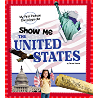 Show Me the United States (My First Picture Encyclopedias)