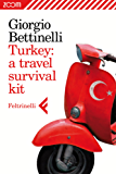 Turkey: a travel survival kit
