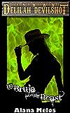 The Bruja and the Beast (Delilah Devilshot Book 3)