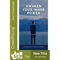 Awaken Your Inner Power: Change Your Vibe, Change Your Life! (English Edition)