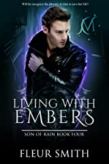 Living with Embers (Son of Rain Book 4) Kindle Edition