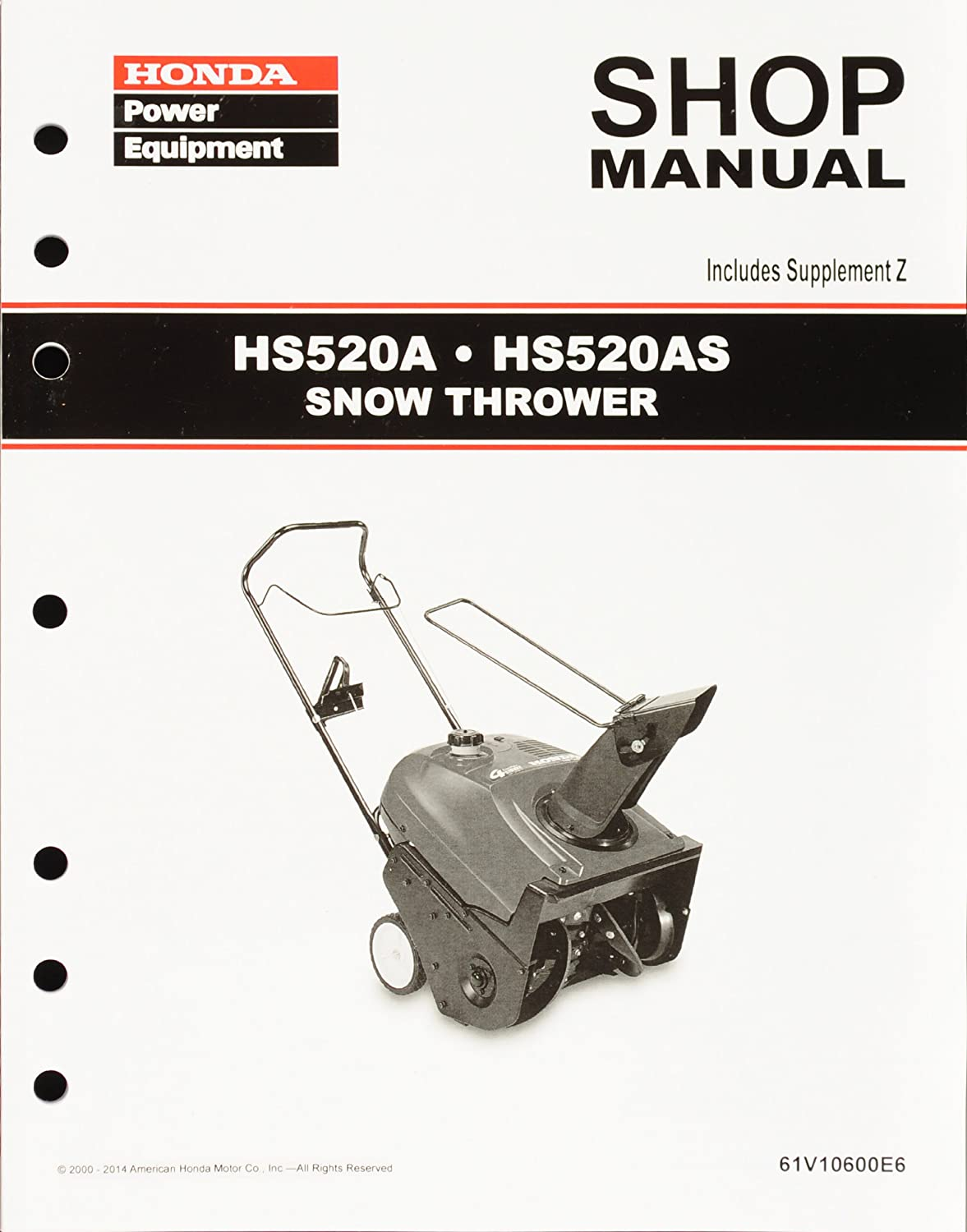 Amazon.com : Honda HS520 Snow Blow Throw Service Repair Shop Manual :  Garden & Outdoor
