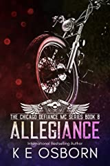 Allegiance (The Chicago Defiance MC Series Book 8) Kindle Edition