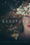 The Keepsake: An Empress Chronicles Book (The Empress Chronicles 2)