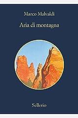 Aria di Montagna (I delitti del BarLume Vol. 8) (Italian Edition) Kindle Edition