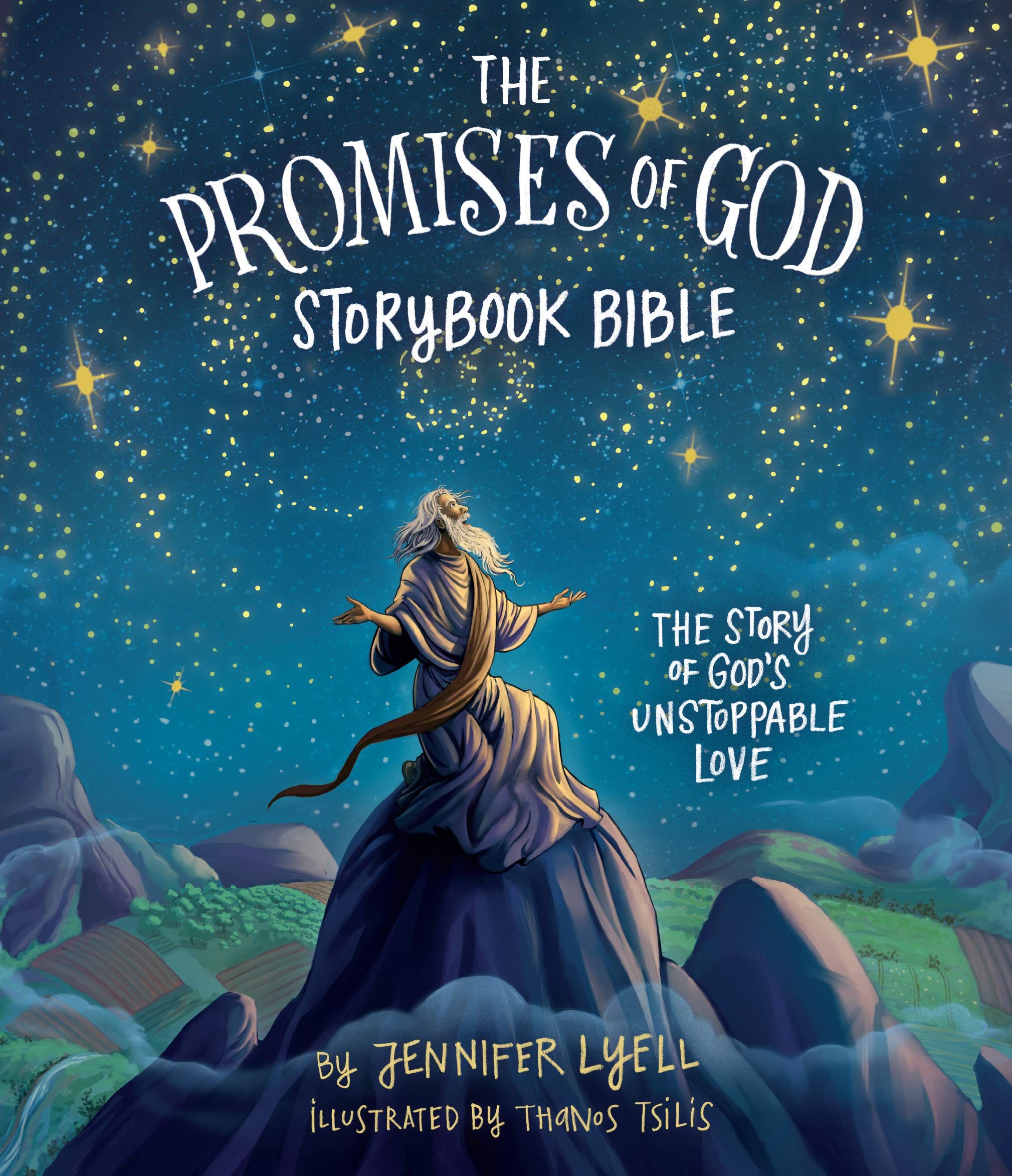 The Promises of God Storybook Bible: The Story of God's Unstoppable Love