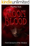 MOONBLOOD: First Chronicle of the Shaman (Chronicles of the Shaman Book 1)