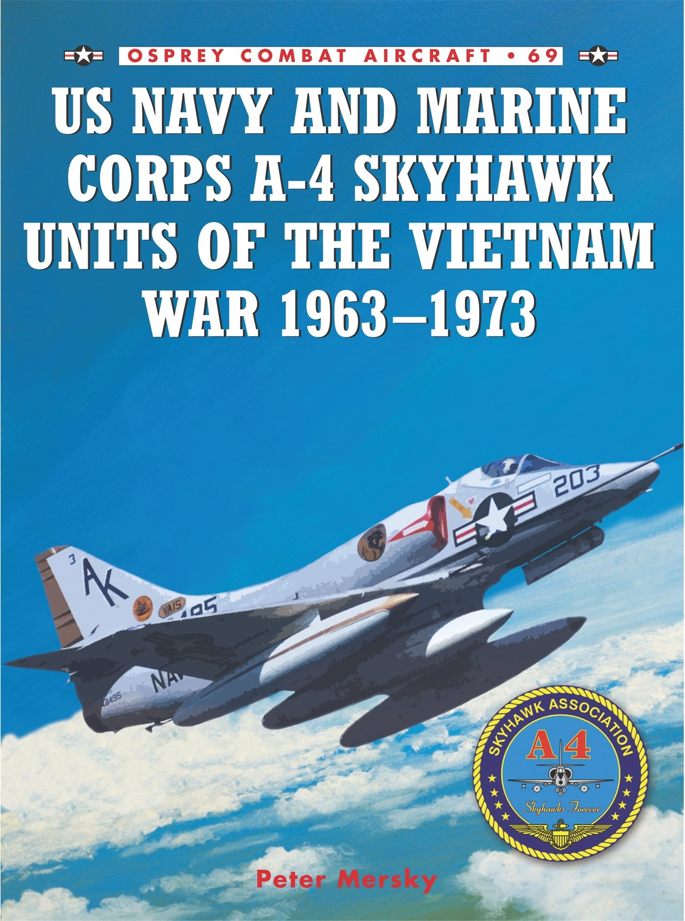 US Navy and Marine Corps A-4 Skyhawk Units of the Vietnam War 1963–1973 (Combat Aircraft)