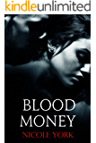 Blood Money (Bad Money Series Book 1)