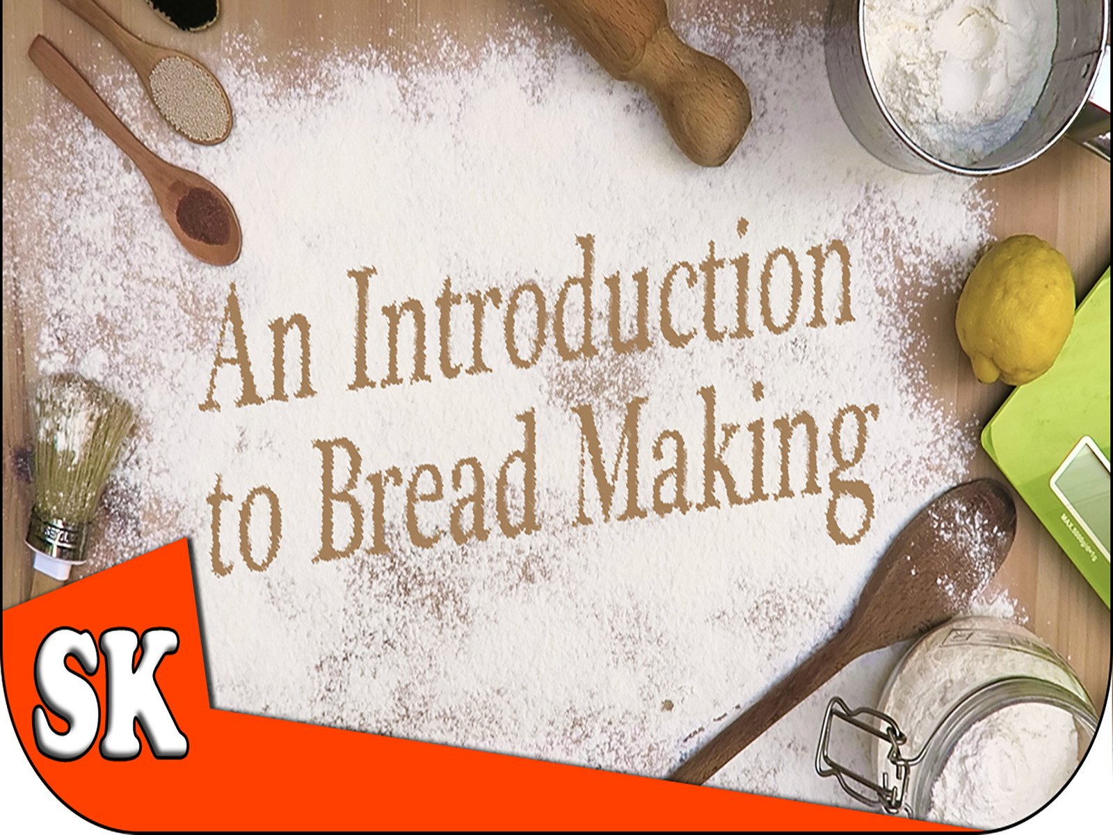 An Introduction to Bread Making on Amazon Prime Video UK