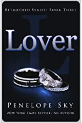 Lover (Betrothed Book 3) Kindle Edition